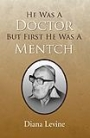 He Was A Doctor But First He Was A Mentch