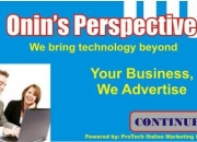 ProTech Online Marketing Solutions / Onin's Perspective
